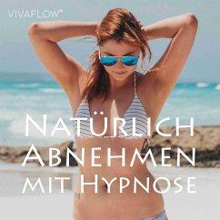 Natürlich Abnehmen mit Hypnose (MP3-Download) - Schütz, Katja