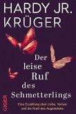 Der leise Ruf des Schmetterlings (eBook, ePUB)