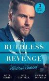 Ruthless Revenge: Delicious Demand: Moretti's Marriage Command / The CEO's Little Surprise / Snowbound Surprise for the Billionaire (eBook, ePUB)
