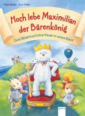 Hoch lebe Maximilian Bärenkönig (Mängelexemplar)