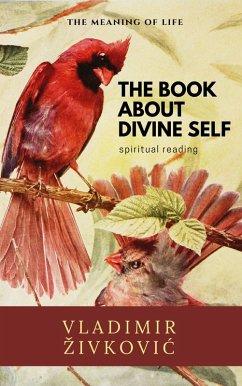 The Book About Divine Self (eBook, ePUB)