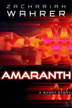 Amaranth: A Short Story