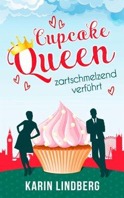 Cupcakequeen - zartschmelzend verführt (eBook, ePUB) - Lindberg, Karin