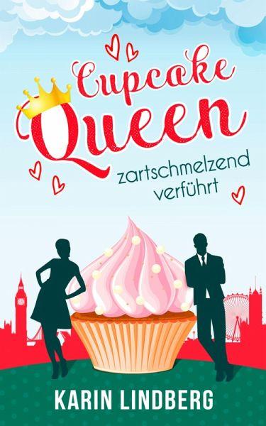 Cupcakequeen - zartschmelzend verführt (eBook, ePUB)