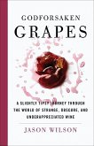Godforsaken Grapes (eBook, ePUB)