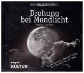Drohung bei Mondlicht, 1 Audio-CD