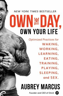 Own the Day, Own Your Life (eBook, ePUB) - Marcus, Aubrey