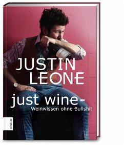 Just Wine - Leone, Justin