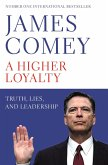 A Higher Loyalty (eBook, ePUB)