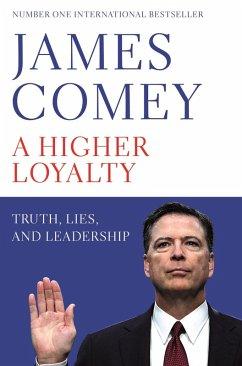 A Higher Loyalty (eBook, ePUB) - Comey, James