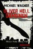 Oliver Hell - Dämonen (Oliver Hells elfter Fall) (eBook, ePUB)