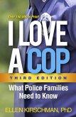 I Love a Cop, Third Edition (eBook, ePUB)