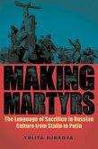 Making Martyrs (eBook, ePUB)