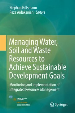 Managing Water, Soil and Waste Resources to Achieve Sustainable Development Goals (eBook, PDF)