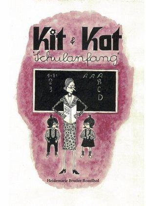 Die Abenteuer der frechen Zwillinge Kit und Kat - Bruder-Rossilhol, Heidemarie