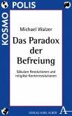 Das Paradox der Befreiung