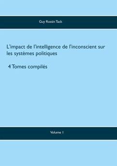 L'impact de l'intelligence de l'inconscient sur les systèmes politiques