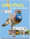 Singvögel erleben und schützen