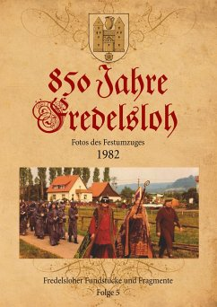 850 Jahre Fredelsloh. Fotos vom Festumzug 1982