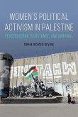 Women's Political Activism in Palestine: Peacebuilding, Resistance, and Survival