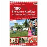 100 Biergarten-Ausflüge für Familien und Entdecker