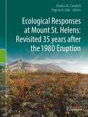 Ecological Responses at Mount St. Helens: Revisited 35 years after the 1980 Eruption (eBook, PDF)