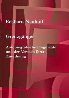 Grenzgänger - Neuhoff, Eckhard