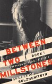 Between Two Millstones, Book 1: Sketches of Exile, 1974-1978