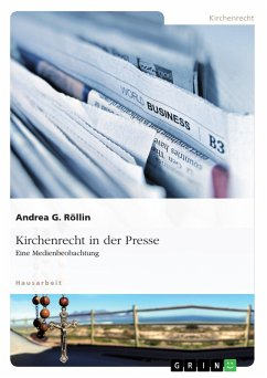 Kirchenrecht in der Presse - Röllin, Andrea G.