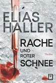 Rache und roter Schnee / Erik Donner Bd.2