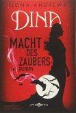 Macht des Zaubers / Dina Bd.2