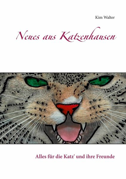 Neues aus Katzenhausen - Walter, Kim