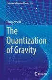The Quantization of Gravity (eBook, PDF)