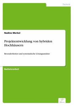 Projektentwicklung von hybriden Hochhäusern - Merkel, Nadine