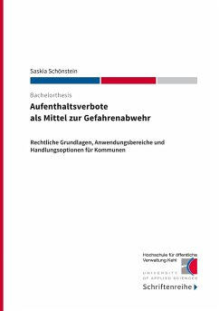 Aufenthaltsverbote als Mittel zur Gefahrenabwehr - Schönstein, Saskia