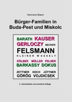 Bürger-Familien in Buda-Pest und Miskolc - Baum, Hermann