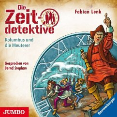 Kolumbus und die Meuterer / Die Zeitdetektive Bd.39 (1 Audio-CD) - Lenk, Fabian