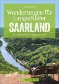 Wanderungen für Langschläfer Saarland