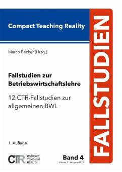 Fallstudien zur Betriebswirtschaftslehre - Band 4: