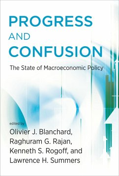 Progress and Confusion: The State of Macroeconomic Policy - Progress and Confusion