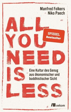 All you need is less - Paech, Niko; Folkers, Manfred
