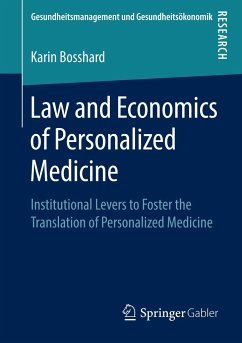 Law and Economics of Personalized Medicine - Bosshard, Karin