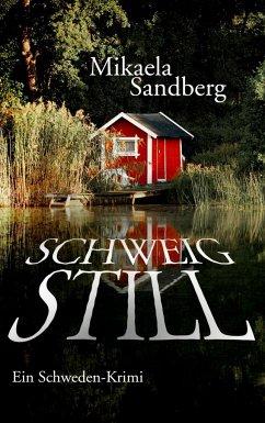 Schweig still - Sandberg, Mikaela