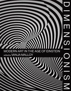 Dimensionism: Modern Art in the Age of Einstein - Dimensionism