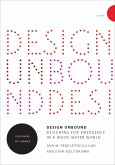 Design Unbound: Designing for Emergence in a White Water World