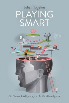 Playing Smart: On Games, Intelligence and Artif...