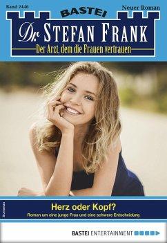 Dr. Stefan Frank 2446 - Arztroman (eBook, ePUB)