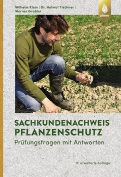 Sachkundenachweis Pflanzenschutz (eBook, PDF) - Klein, Wilhelm; Tischner, Helmut; Grabler, Werner