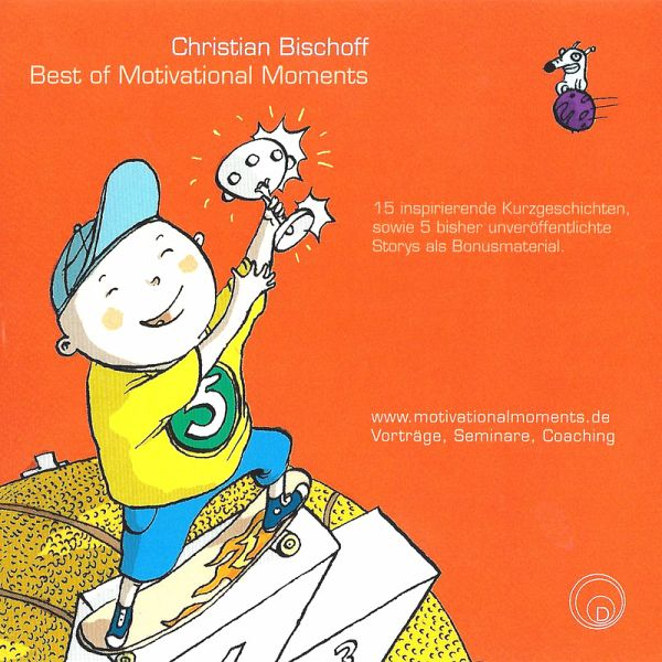 Best of Motivational Moments (MP3-Download) - Bischoff, Christian