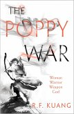 The Poppy War (The Poppy War, Book 1) (eBook, ePUB)